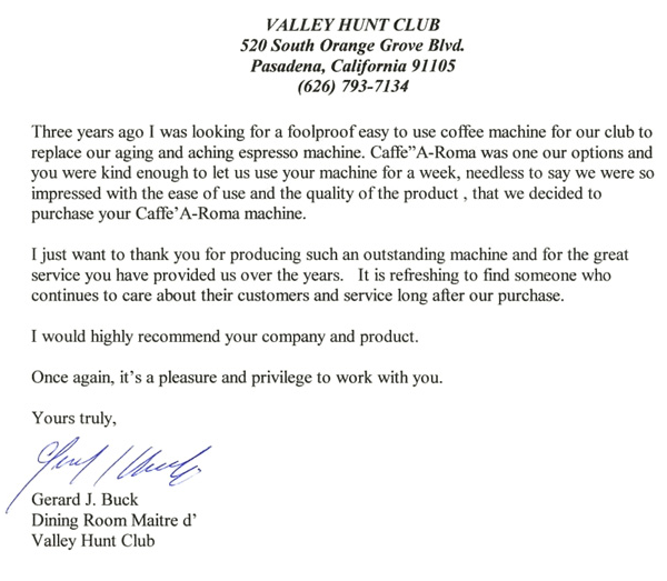 Testimonial from Valley Hunt Club in Pasadena, Southern California.